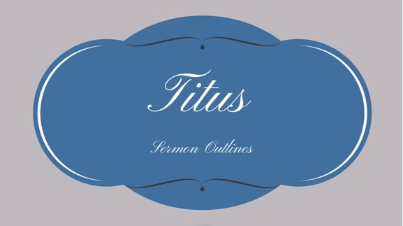 Titus Series Outlines