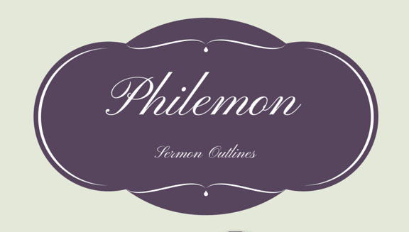 Philemon Series Outlines